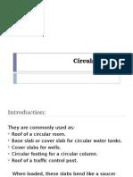 Circular Slabs