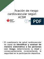 Estratificacion de Riesgo Cardiovascular Segun ACSM