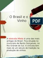 O Brasil e o Vinho