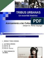 Tribusurbanasrecorridohistrico Oscarprez 120530121556 Phpapp01