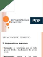 HIPOGONADISMO FEMENINO