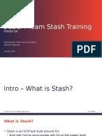 Stash Training