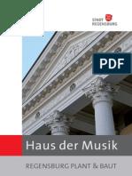 Regensburg plant und baut - Das Haus der Musik