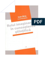 Rolul imaginarului in cunoasterea stiintifica - Ioan Biris