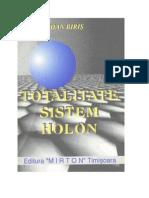 Totalitate Sistem Holon Valorile dreptului - Ioan Biris, Editia 92