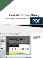 Construction Diary