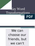 Key Word Transformations