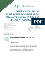 Régimen legal y fiscal de las inversiones extranjeras en España.