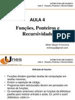 Estrutura de Dados - Aula 4 - Funcoes Ponteiros e Recursividade
