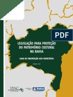 BAHIA Guia de Orientação Aos Municípios Legislação Para Proteção Do Patrimônio Cultural Da Bahia