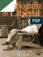 Mises, Ludwig von - Autobiografia de un liberal [11313] (r1.0).epub
