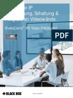 HDMI über IP mit MediaCento™ IPX PoE erlaubt Videoverteilung an beliebig viele Bildschirme (HDMI Video Extender)
