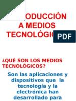 Introducción a Medios Tecnológicos Para Curso