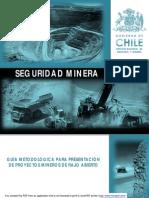 GUIA METODOLÓGICA DE SEGURIDAD PARA PRESENTACIÓN DE PROYECTOS MINEROS DE RAJO ABIERTO.