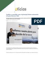 09-03-2015 Oro Noticias - Puebla Se Consolida Como El Principal Clúster Automotriz Del País; Moreno Valle