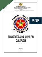 Estado Do Maranhão Secretaria de Estado Da Segurança Pública Polícia Militar Do Maranhão Estado Maior Geral 3ª Seção Pmma