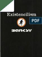 Banksy - Existencilism