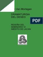 DRAMATURGIA DEL DESEO - Reseña Del Seminario VI Inedito de Lacan