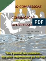 gestc3a3o-comunicac3a7c3a3o-interpessoal.ppt