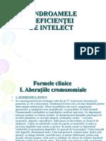 Sindroamele Deficientei de Intelect 23-11-2014