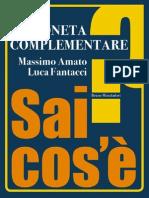 Moneta Complementare - Massimo Amato & Luca Fantacci
