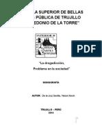 Monografía (LA DROGADICCION. PROBLEMA EN LA SOCIEDAD).docx