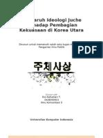 Pengaruh Ideologi Juche Terhadap Pembagian Kekuasaan Di Korea Utara