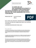 ESCUELAS DE CAMPO EN LAS COMUNIDADES CAMPESINAS DE LEVANTO Y SAN ISIDRO DE MAINO COMO ESTRATEGIA DE FORTALECIMIENTO DE CAPACIDADES DENTRO DEL PLAN GANADERO EN LA ACP - TILACANCHA