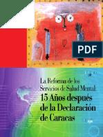 Reforma de Las Servicos de Sald Mental Brasil 2007