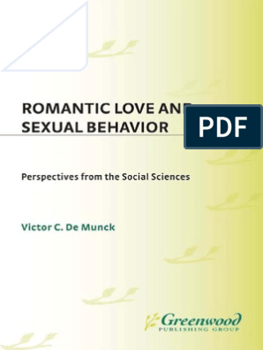 Romantic Love and Sexual Behavior: Perspectives from the Social Sciences (Oxford in Asia Paperbacks)