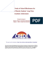 A National Study of School Effectiveness for Language Minority Students Long-Term Academic Achievement
