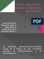 Corriente Estructural-funcionalista y La Escuela de Chicago