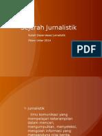 DDJ-SEJARAH JURNALISTIK
