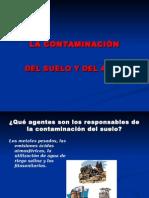 La Contaminacion Del Suelo y Del Agua Ulises 3c