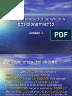 Percepciones Del Servicio y Posicionamiento