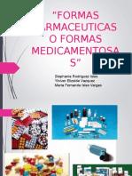 formas farmaceuticas o medicamentosas