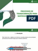 Processo de Transformação Para Materiais Plásticos