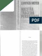 NUESTRA TRAGEDIA PERSISTENTE. La democracia autoritaria en México. LORENZO MEYER