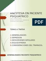 Anestesia en Paciente Psiquiatrico