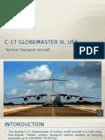 C-17 Globemaster III, USA - Tactical Transport Aircraft.pptx