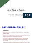 4. Anti Shrink Finish