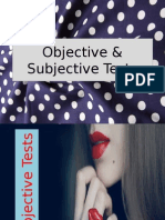 Objective & Subjective Tests (Cha)