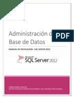 MANUAL DE INSTALACION SQL SERVER 2012