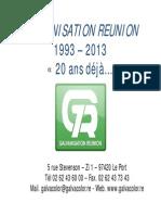 Galvanisation Reunion 20 Ans
