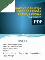 Geografska Obilježja Gospodarskoga Razvoja Duvna-prezentacija