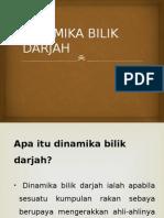 DINAMIKA BILIK DARJAH