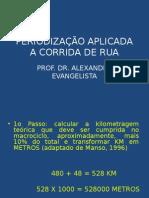 Periodizacao Aplicada a Corrida de Rua Jopef 2012