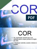 Vitrinismo Cor