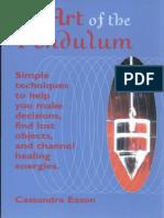The Art of the Pendulum Simple Techniques Cassandra Eason