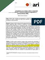Diplomacia Brasileira - Institucionalismo Pragmatico x Autonomista
